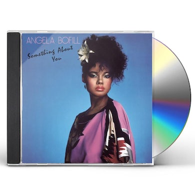 Angela Bofill SOMETHING ABOUT YOU CD