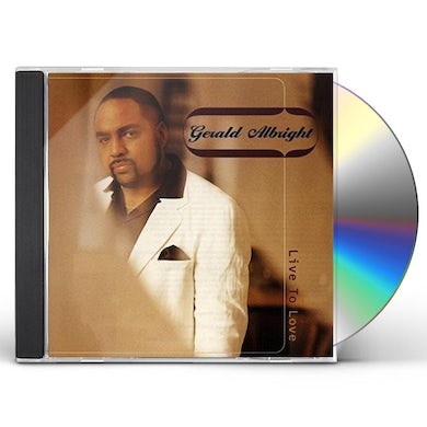 Gerald Albright LIVE TO LOVE CD