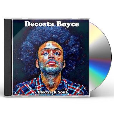 Decosta Boyce ELECTRICK SOUL CD