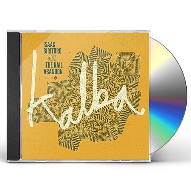 Isaac Birituro & The Rail Abandon KALBA CD