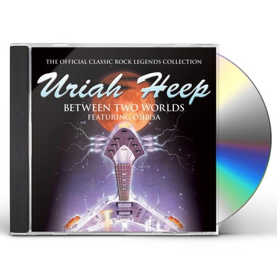 Uriah Heep BETWEEN TWO WORLDS CD