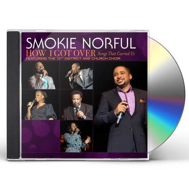 Smokie Norful HOW I GOT OVER: SONGS THAT CARRIED US CD