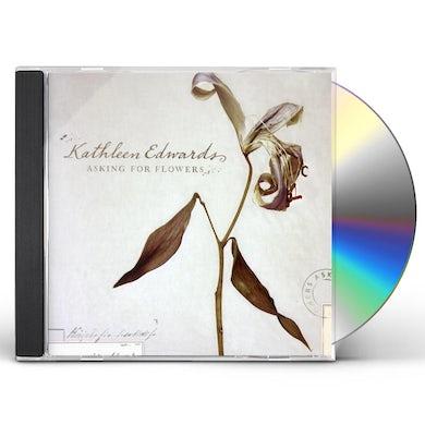 Kathleen Edwards ASKING FOR FLOWERS CD