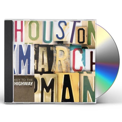 Houston Marchman KEY TO THE HIGHWAY CD