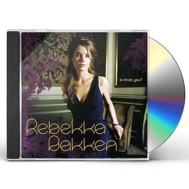 Rebekka Bakken IS THAT YOU CD