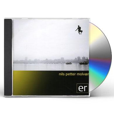 Nils Petter Molvaer ER CD