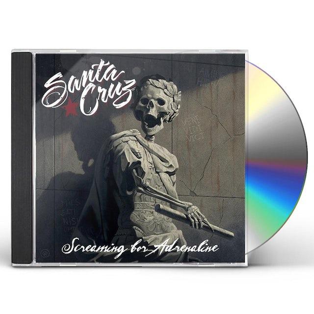Santa Cruz SCREAMING FOR ADRENALINE CD