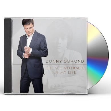 Donny Osmond SOUNDTRACK OF MY LIFE: DELUXE CD