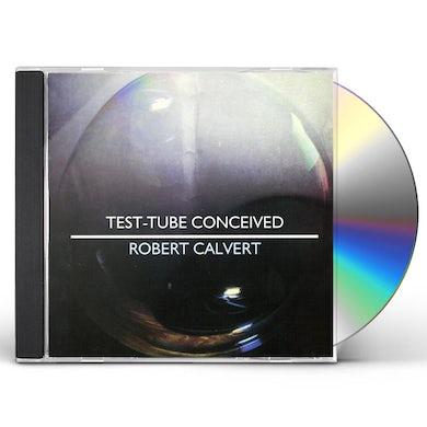 Robert Calvert TEST-TUBE CONCEIVED CD - UK Release