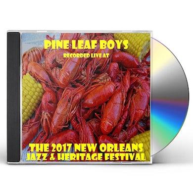 Pine Leaf Boys LIVE AT JAZZFEST 2017 CD