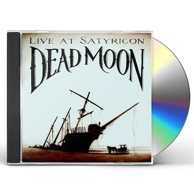 Dead Moon TALES FROM THE GREASE TRAP 1: LIVE AT SATYRICON CD