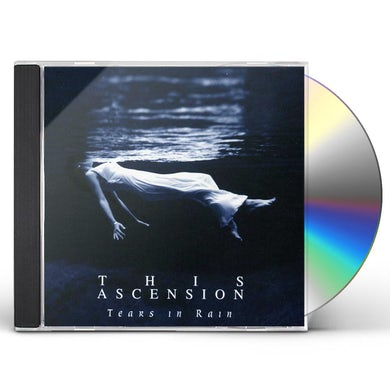 This Ascension TEARS IN RAIN CD