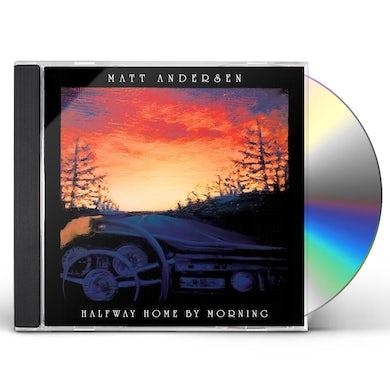 Matt Andersen HALFWAY HOME BY MORNING CD