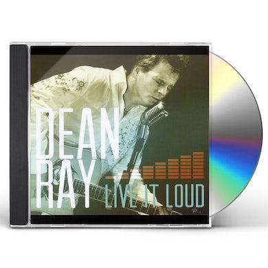 DEAN RAY LIVE IT LOUD CD