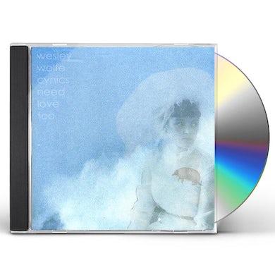 Wesley Wolfe CYNICS NEED LOVE TOO CD