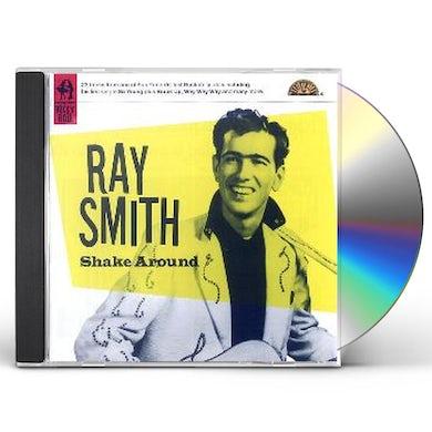 Ray Smith SHAKE AROUND CD