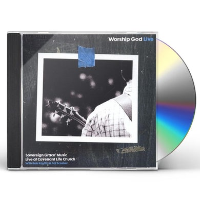 Sovereign Grace Music WORSHIP GOD LIVE CD