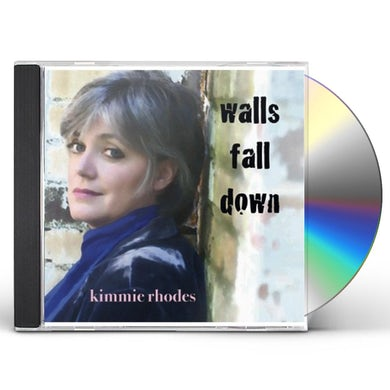 Kimmie Rhodes WALLS FALL DOWN CD