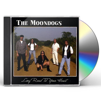 Moondogs LONG ROAD TO YOUR HEART CD