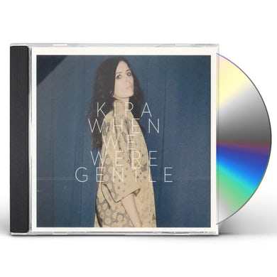 Kira Skov WHEN WE WERE GENTLE CD
