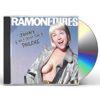 Ramonetures JOHNY WALK DON'T RUN PAULENE CD