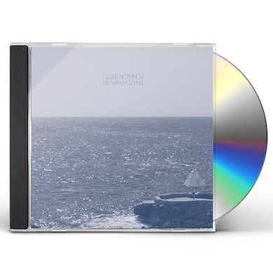 Cloud Nothings LIFE WITHOUT SOUND CD
