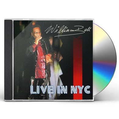 William Bell LIVE IN NEW YORK CITY CD