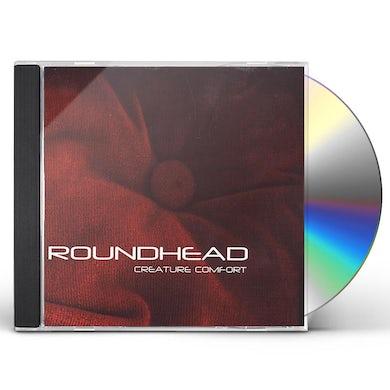 Roundhead CREATURE COMFORT CD