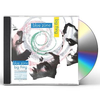 Blue Zone BIG THING CD