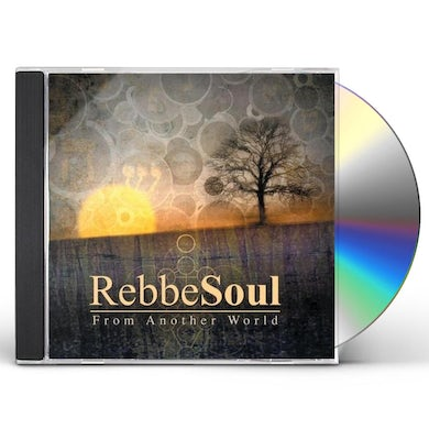 RebbeSoul FROM ANOTHER WORLD CD