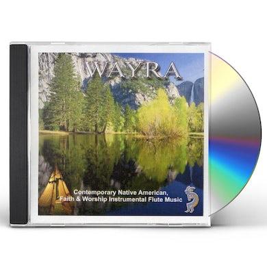 Wayra CONTEMPORARY NATIVE AMERICAN FAITH & WORSHIP FLUTE CD