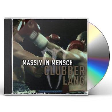 Massiv In Mensch CLUBBER LANG CD