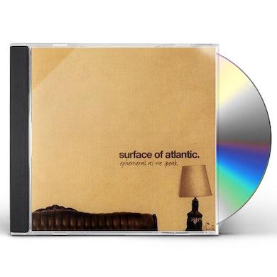 Surface of Atlantic EPHEMERAL AS WE SPEAK CD