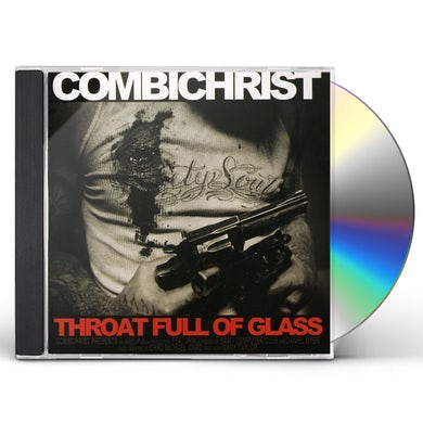 Combichrist THROAT FULL OF GLASS CD
