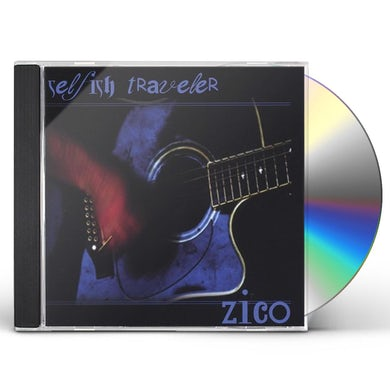 Zico SELFISH TRAVELER CD