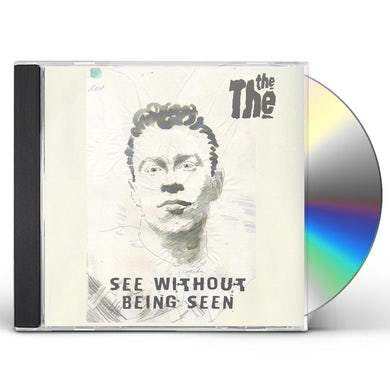 The The.  See Without Being Seen CD