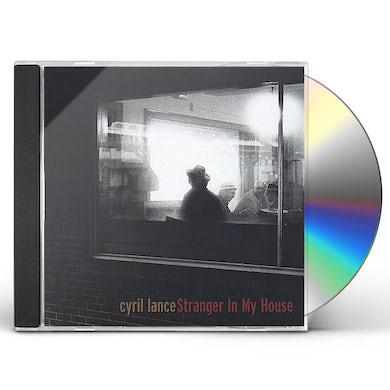 Cyril Lance STRANGER IN MY HOUSE CD
