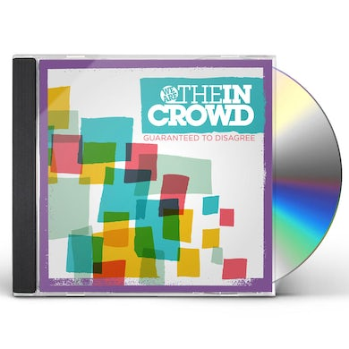 We Are The In Crowd GUARANTEED TO DISAGREE CD
