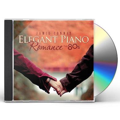 Jamie Conway ELEGANT PIANO ROMANCE: THE 80S CD