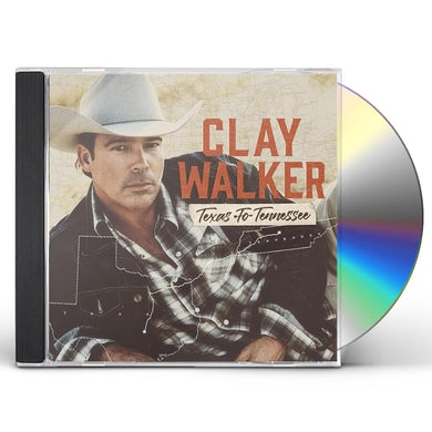 Clay Walker Texas To Tennessee CD