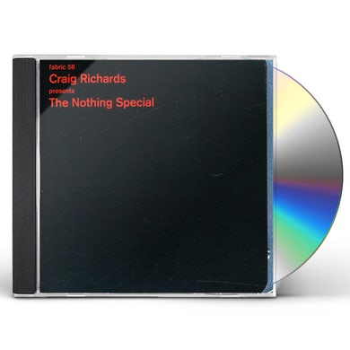 Craig Richards FABRIC 58: NOTHING SPECIAL CD