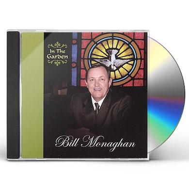 Bill Monaghan IN THE GARDEN CD