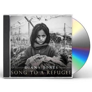 Diana Jones SONG TO A REFUGEE CD