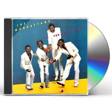 Manhattans TOO HOT TO STOP IT CD