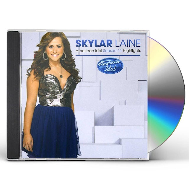Skylar Laine AMERICAN IDOL SEASON 11 HIGHLIGHTS CD