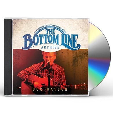 Doc Watson BOTTOM LINE ARCHIVE SERIES: (2002) CD