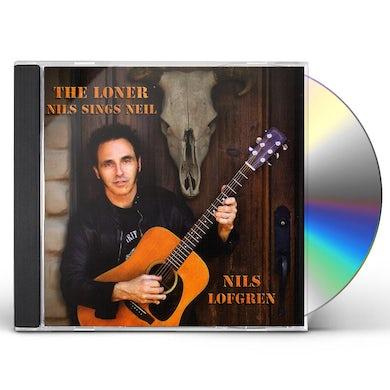 Nils Lofgren LONER: NILS SINGS NEIL CD