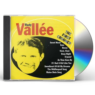 Rudy Vallee FIRST CROONER CD