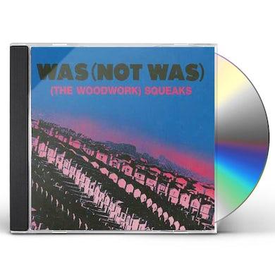 Was Not Was WOODWORK SQUEAKS CD