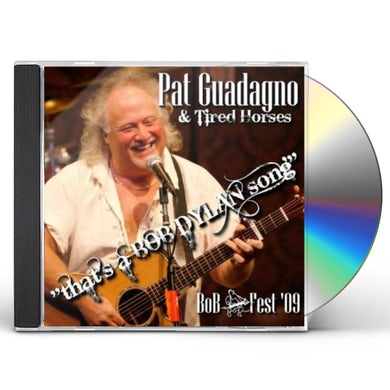 Pat Guadagno THAT'S A BOB DYLAN SONG: BOB FEST 09 CD
